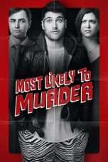 Nonton Most Likely to Murder (2018) Subtitle Indonesia