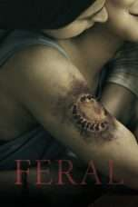 Nonton Streaming Download Drama Feral (2018) Subtitle Indonesia