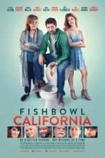Nonton Streaming Download Drama Fishbowl California (2018) Subtitle Indonesia