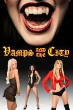 Nonton Streaming Download Drama Vamps in the City (2010) Subtitle Indonesia