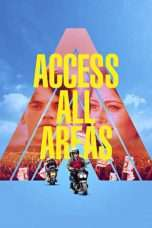 Nonton Streaming Download Drama Access All Areas (2017) Subtitle Indonesia