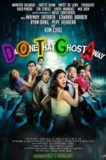 Nonton Streaming Download Drama DOTGA: Da One That Ghost Away (2018) Subtitle Indonesia