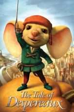 Nonton Streaming Download Drama The Tale of Despereaux (2008) Subtitle Indonesia