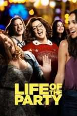 Nonton Life of the Party (2018) Subtitle Indonesia