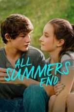 Nonton All Summers End (2017) Subtitle Indonesia