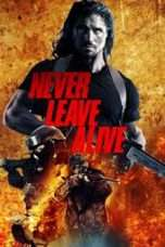 Nonton Streaming Download Drama Never Leave Alive (2017) Subtitle Indonesia