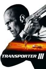 Nonton Streaming Download Drama Transporter 3 (2008) Subtitle Indonesia