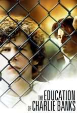 Nonton The Education of Charlie Banks (2007) Subtitle Indonesia