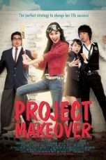 Nonton Streaming Download Drama Project Makeover (2007) Subtitle Indonesia