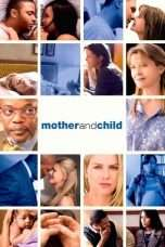 Nonton Mother and Child (2009) Subtitle Indonesia