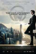 Nonton Streaming Download Drama The Heir Apparent: Largo Winch (2008) Subtitle Indonesia