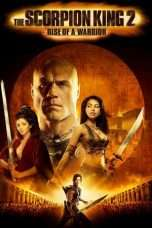 Nonton Streaming Download Drama The Scorpion King: Rise of a Warrior (2008) Subtitle Indonesia