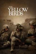 Nonton Streaming Download Drama The Yellow Birds (2017) Subtitle Indonesia