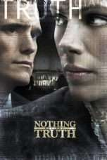 Nonton Nothing But the Truth (2008) Subtitle Indonesia