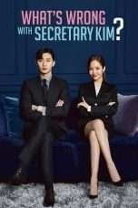Nonton What's Wrong With Secretary Kim (2018) Subtitle Indonesia