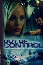 Nonton Streaming Download Drama Out of Control (2009) Subtitle Indonesia