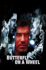 Nonton Streaming Download Drama Butterfly on a Wheel (2007) Subtitle Indonesia