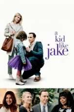 Nonton Streaming Download Drama A Kid Like Jake (2018) Subtitle Indonesia