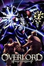 Nonton Streaming Download Drama Overlord (2015) Subtitle Indonesia