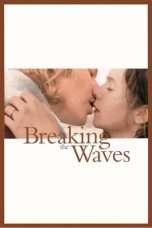 Nonton Streaming Download Drama Breaking the Waves (1996) Subtitle Indonesia