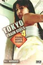 Nonton Streaming Download Drama Tokyo Train Girls 4: Young Wife's Desires (2009) Subtitle Indonesia