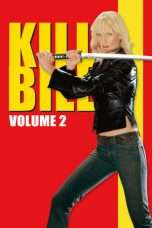 Nonton Kill Bill: Vol. 2 (2004) Subtitle Indonesia