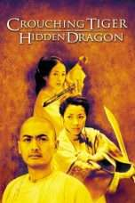 Nonton Streaming Download Drama Crouching Tiger, Hidden Dragon (2000) Subtitle Indonesia