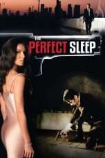 Nonton Streaming Download Drama The Perfect Sleep (2008) Subtitle Indonesia