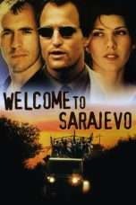 Nonton Streaming Download Drama Welcome to Sarajevo (1997) Subtitle Indonesia