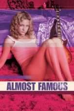Nonton Streaming Download Drama Almost Famous (2000) Subtitle Indonesia