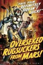 Nonton Streaming Download Drama Over-sexed Rugsuckers from Mars (1988) Subtitle Indonesia