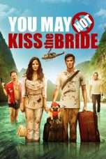 Nonton Streaming Download Drama You May Not Kiss the Bride (2011) jf Subtitle Indonesia