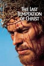 Nonton Streaming Download Drama The Last Temptation of Christ (1988) jf Subtitle Indonesia