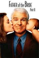 Nonton Streaming Download Drama Father of the Bride Part II (1995) Subtitle Indonesia