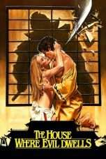 Nonton Streaming Download Drama The House Where Evil Dwells (1982) Subtitle Indonesia