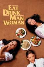 Nonton Streaming Download Drama Eat Drink Man Woman (1994) Subtitle Indonesia