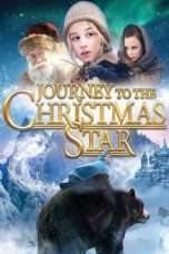 Nonton Streaming Download Drama Journey to the Christmas Star (2012) Subtitle Indonesia
