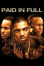 Nonton Streaming Download Drama Paid in Full (2002) Subtitle Indonesia