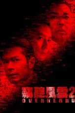 Nonton Streaming Download Drama Overheard 2 (2011) Subtitle Indonesia