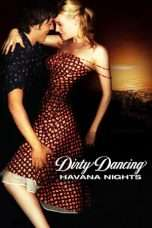 Nonton Streaming Download Drama Dirty Dancing: Havana Nights (2004) Subtitle Indonesia