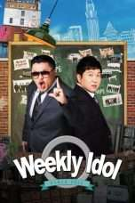 Nonton Streaming Download Drama Weekly Idol (2018) Subtitle Indonesia