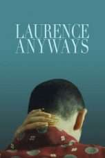 Nonton Laurence Anyways (2012) Subtitle Indonesia
