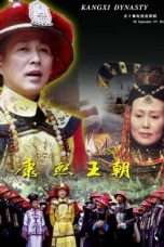 Nonton Streaming Download Drama The Kang Xi Dynasty (2001) Subtitle Indonesia
