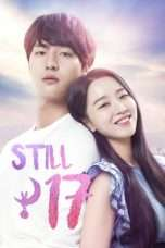 Nonton Streaming Download Drama Thirty But Seventeen (2018) Subtitle Indonesia