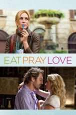 Nonton Eat Pray Love (2010) Subtitle Indonesia
