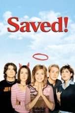 Nonton Streaming Download Drama Saved! (2004) Subtitle Indonesia
