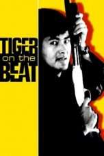 Nonton Streaming Download Drama Tiger on the Beat (1988) Subtitle Indonesia
