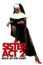 Nonton Sister Act 2: Back in the Habit (1993) Subtitle Indonesia