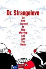 Nonton Dr. Strangelove or: How I Learned to Stop Worrying and Love the Bomb (1964) Subtitle Indonesia