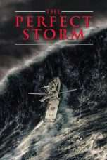 Nonton Streaming Download Drama The Perfect Storm (2000) Subtitle Indonesia